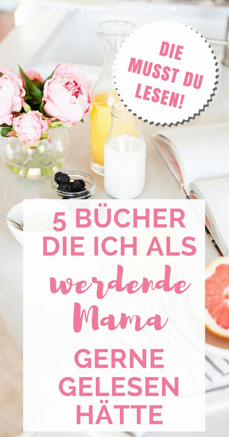 Diese 5 Bücher hätte ich als werdende Mama gerne gelesen
