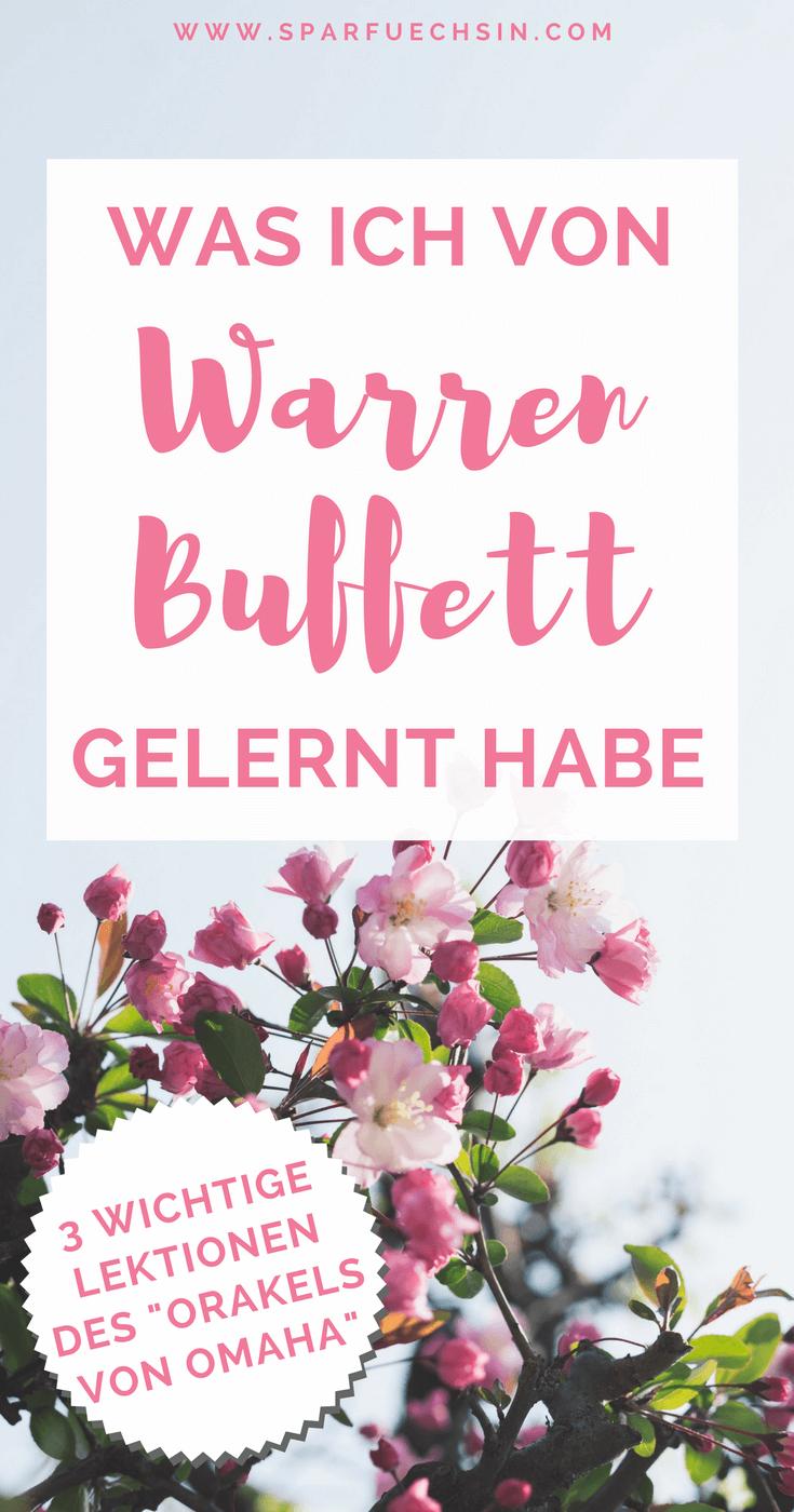 3 Dinge, die ich von Warren Buffett gelernt habe und wie Du sie für Dich nutzen kannst