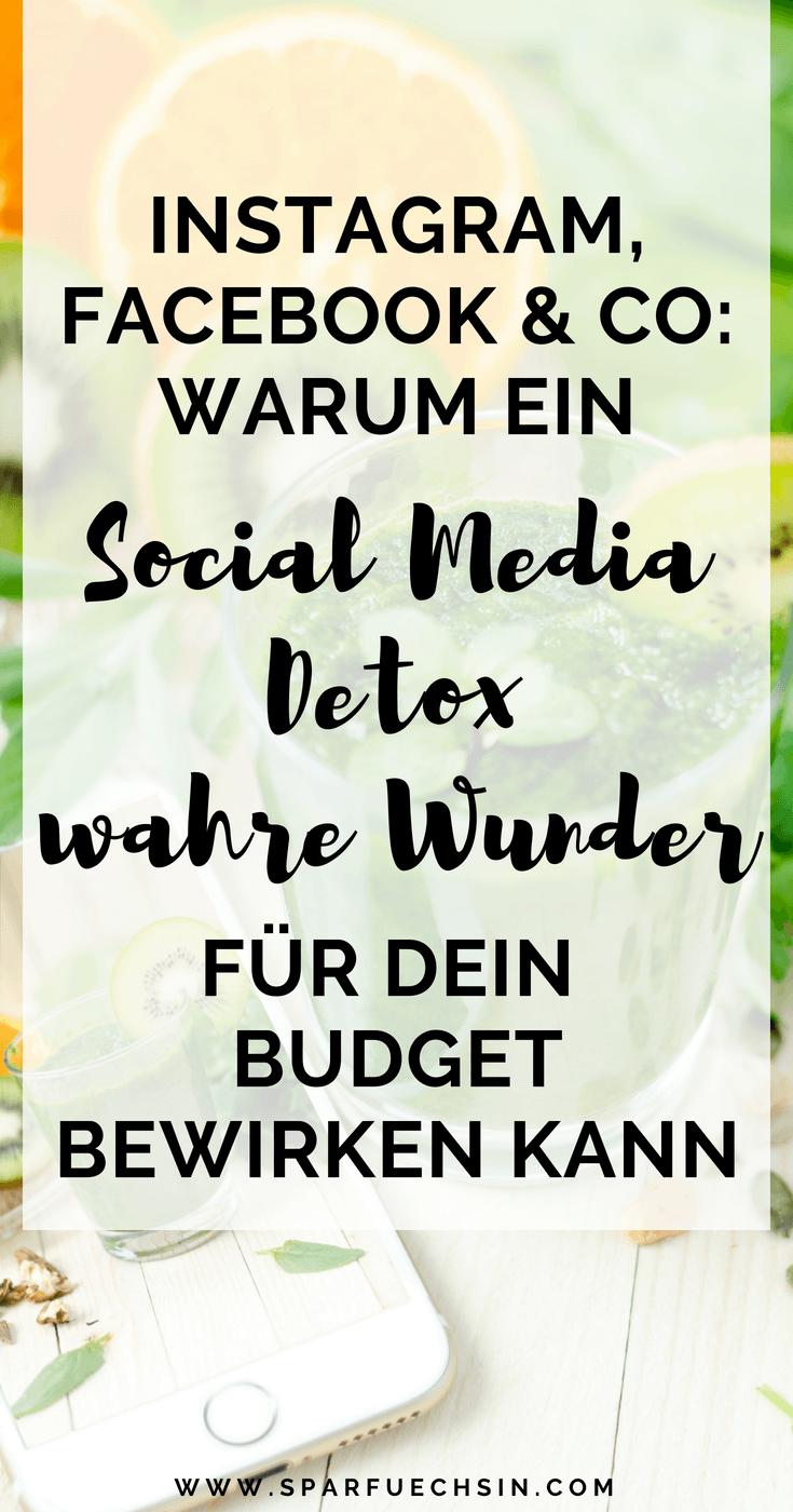 Instagram, Facebook & Co: warum ein Social Media Detox wahre Wunder für Dein Budget wirken kann